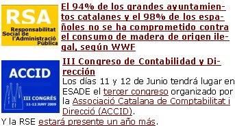 El 94% de los grandes ayuntamientos catalanes y el 98% de los españoles no se ha comprometido contra el consumo de madera de origen ilegal, según WWF  III Congreso de Contabilidad y DirecciónLos días 11 y 12 de Junio tendrá lugar en ESADE el tercer congreso organizado por la Associació Catalana de Comptabilitat i Direcció (ACCID). Y la RSE estará presente un año más.